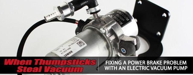 Fixing a Power Brake Problem Using An Electric Vacuum Pump